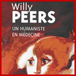 Willy Peers, un humaniste en médecine